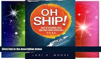 Must Have  Oh Ship!: Tales of a Cruising Chick and Other Travel Adventures  Buy Now