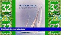 Buy NOW  A Toda Vela. 25,000 millas persiguiendo un sueño. (Spanish Edition)  Premium Ebooks