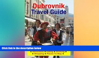 Ebook Best Deals  Dubrovnik, Croatia Travel Guide - Attractions, Eating, Drinking, Shopping
