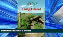 READ BOOK  Walks and Rambles on Long Island: A Nature-Lover s Guide to 30 Scenic Trails (Walks