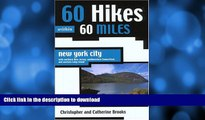 READ  60 Hikes Within 60 Miles: New York City: With Northern New Jersey, Southwestern