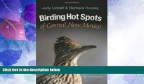 Buy NOW  Birding Hot Spots of Central New Mexico (W. L. Moody Jr. Natural History Series)  Premium