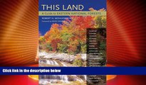 Big Sales  This Land: A Guide to Eastern National Forests  Premium Ebooks Online Ebooks