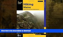 READ  Hiking Maine: A Guide to the State s Greatest Hiking Adventures (State Hiking Guides