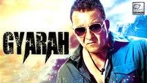 "Sanjay Dutt In Anubhav Sinha's Next ""GYARAH"" | Tum Bin 2"