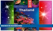 Must Have  Dive Thailand: Complete Guide to Diving and Snorkelling (Dive Thailand: Complete Guide