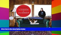 Must Have  My Couch is Your Couch: Exploring How People Live Around the World  Buy Now