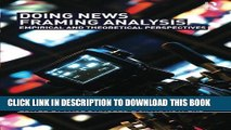 [PDF] FREE Doing News Framing Analysis: Empirical and Theoretical Perspectives [Read] Online