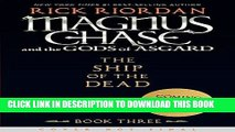 [PDF] Magnus Chase and the Gods of Asgard, Book 3 The Ship of the Dead Popular Collection