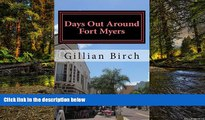Must Have  Days Out Around Fort Myers (Days Out in Florida Book 4)  Full Ebook