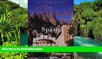 Must Have  The Spiritual Traveler Spain: A Guide to Sacred Sites and Pilgrim Routes  Buy Now
