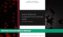 Read books  Mastering Constitutional Law, Second Edition (Carolina Academic Press Mastering)