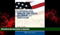 Best book  An Introduction to the American Legal System, Government, and Constitution (Aspen
