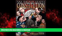 Read books  The United States Constitution: A Round Table Comic Graphic Adaptation online for ipad