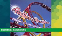 Ebook Best Deals  Roller Coasters: A Thrill-Seekers Guide to the Ultimate Scream Machines  Full