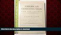 Buy book  The American Constitution for and Against: The Federalist and Anti-Federalist Papers