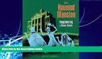Best Buy Deals  The Haunted Mansion: Imagineering a Disney Classic (From the Magic Kingdom)  Full