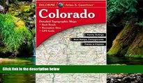 Must Have  Colorado Atlas   Gazetteer  Full Ebook