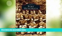 Buy NOW  Fort Huachuca   (AZ)  (Images of America)  Premium Ebooks Online Ebooks