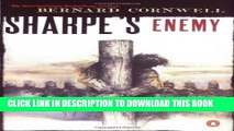 [PDF] FREE Sharpe s Enemy (Richard Sharpe s Adventure Series #6) [Read] Online