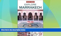 Big Deals  Explore Marrakech: The best routes around the city  Full Read Most Wanted