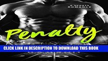 [PDF] FREE Penalty: A Bad Boy Sports Romance (Alpha Second Chances) [Download] Online