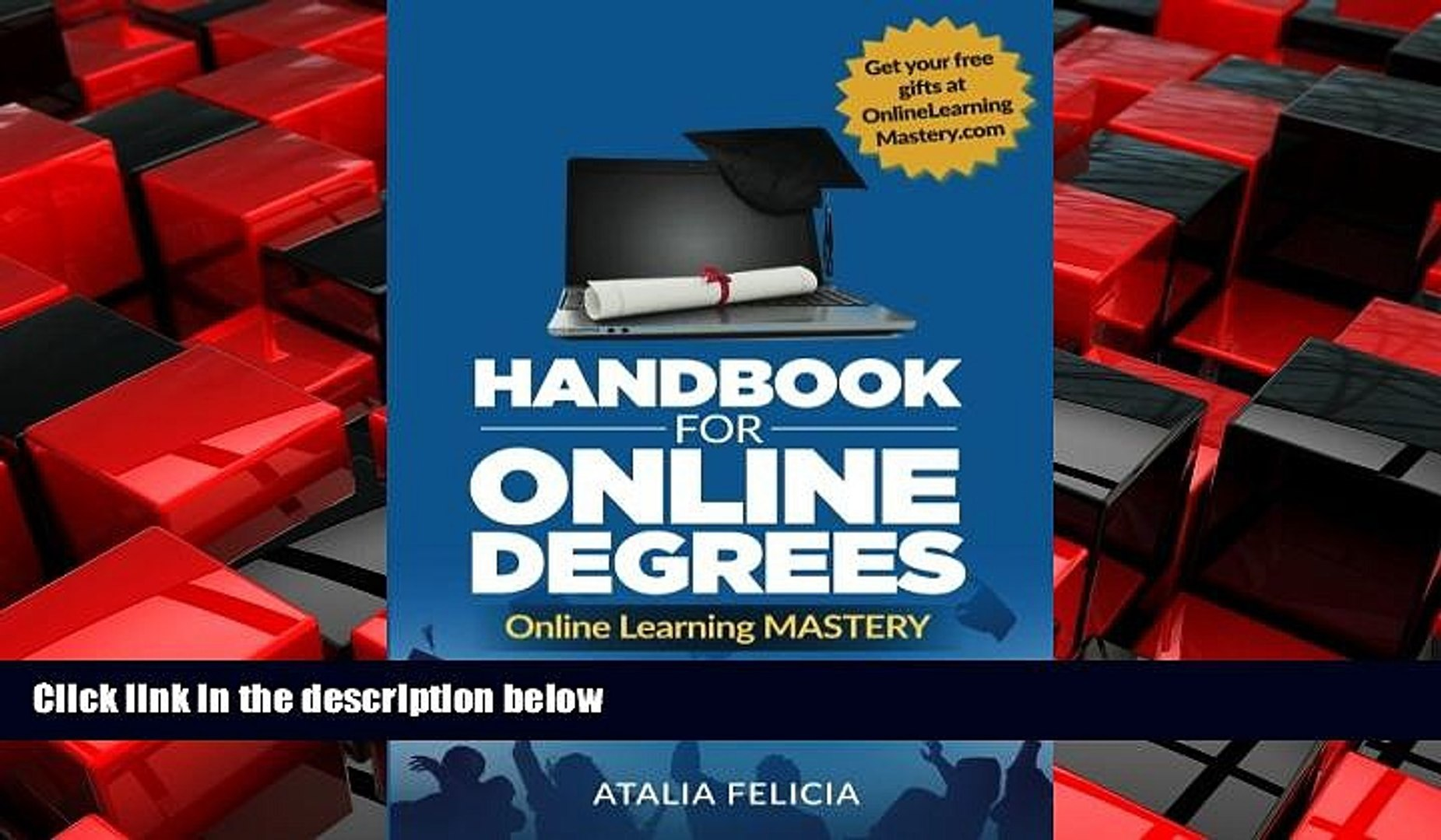 EBOOK ONLINE  Online Learning MASTERY: Handbook for Online Degrees: 7 Simple Steps to Your