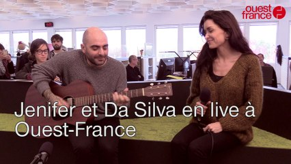 Jenifer et Da Silva en live à Ouest-France