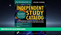 READ book  Independent Study Catalog, 7th ed (Peterson s Independent Study Catalog)  FREE BOOOK