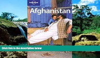 Must Have  Lonely Planet Afghanistan (Lonely Planet Travel Guides) (Country Travel Guide)  READ