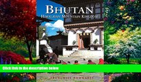 Big Deals  Bhutan: Himalayan Mountain Kingdom (Odyssey Guide. Bhutan)  Full Ebooks Most Wanted