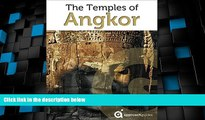 Big Deals  Cambodia Revealed: The Temples of Angkor (Travel Guide to Angkor Wat, Angkor Thom and