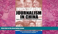 Books to Read  Investigative Journalism in China: Eight Cases in Chinese Watchdog Journalism  Full