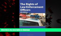 Best book  The Rights of Law Enforcement Officers