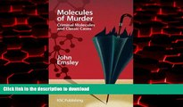 Best books  Molecules of Murder: Criminal Molecules and Classic Cases online pdf