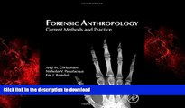 Best book  Forensic Anthropology: Current Methods and Practice online