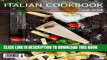 [PDF] Italian Cookbook: Italian Recipes from Breakfast to Dinner (italian recipes, italian