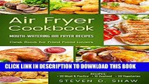 [PDF] Air Fryer Cookbook - 50 Mouth-Watering Air Fryer Recipes. Desk Book for Fried Food Lovers