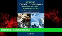 Buy book  Utilizing Forensic Technologies for Unidentified Human Remains: Death Investigation