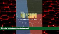 Best books  The Polygraph and Lie Detection online to buy