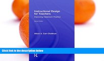 Free [PDF] Downlaod  Instructional Design for Teachers: Improving Classroom Practice READ ONLINE