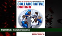 Best books  Collaborative Caring: Stories and Reflections on Teamwork in Health Care (The Culture