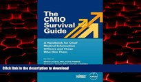 Read book  The CMIO Survival Guide: A Handbook for Chief Medical Information Officers and Those