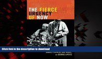 Buy book  The Fierce Urgency of Now: Improvisation, Rights, and the Ethics of Cocreation
