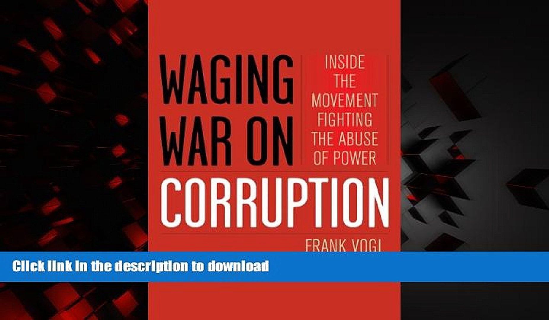 Read book  Waging War on Corruption: Inside the Movement Fighting the Abuse of Power online