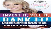 [BOOK] PDF Invent It, Sell It, Bank It!: Make Your Million-Dollar Idea into a Reality Collection