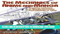 Best Seller The Mechanics of Anime and Manga: Drawing an Anime or Manga Character from Concept to