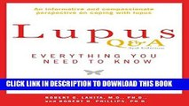 Best Seller Lupus Q A Revised and Updated, 3rd edition: Everything You Need to Know Free Read