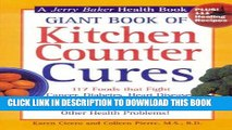 Ebook Giant Book of Kitchen Counter Cures: 117 Foods That Fight Cancer, Diabetes, Heart Disease,