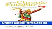Best Seller Putting Chronic Fatigue To Rest: Treating Chronic Fatigue and Chronic Fatigue Syndrome
